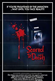 Scared to Death(1980) Poster - Movie Forum, Cast, Reviews