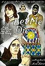 Let Me Die a Nun (2017) Poster
