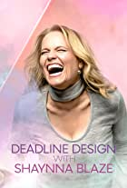 Deadline Design with Shaynna Blaze