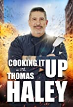 Cooking It Up with Thomas Haley