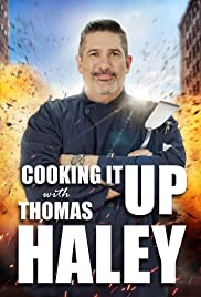 Cooking It Up with Thomas Haley Poster
