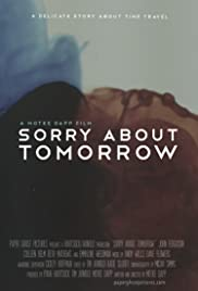 Sorry About Tomorrow Poster