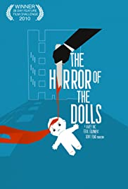 The Horror of The Dolls (2010) 1080p