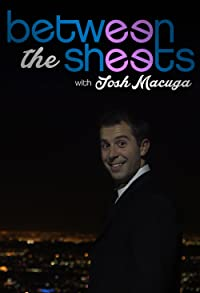 Primary photo for Between the Sheets with Josh Macuga