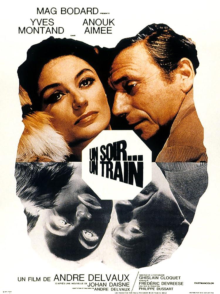 Un soir, un train (1968)