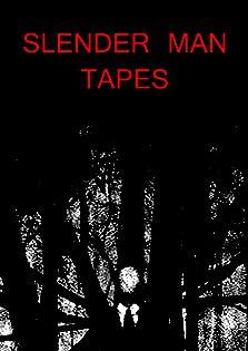 Slender Man Tapes (2016)