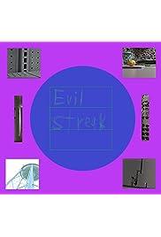 evil streak