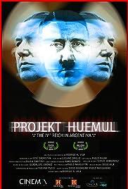 Projekt Huemul: El cuarto Reich en Argentina (2009) - IMDb
