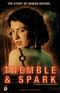 Downloads adult movies Tremble \u0026 Spark by [SATRip]