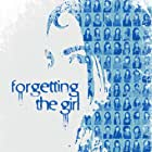 The FORGETTING THE GIRL theatrical poster for its festival run.