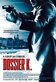 Dossier K.(2009) Poster - Movie Forum, Cast, Reviews