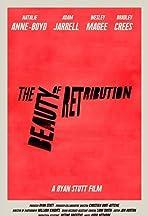 The Beauty of Retribution
