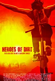 Heroes of Dirt Poster