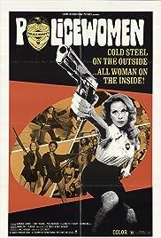 Policewomen(1974) Poster - Movie Forum, Cast, Reviews