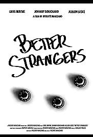 Better Strangers Poster