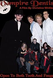 Vampire Dentist Poster