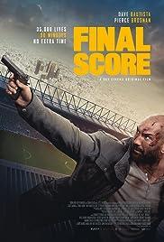 Final Score(2018) Poster - Movie Forum, Cast, Reviews