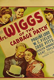 W.C. Fields, Jimmy Butler, Edith Fellows, Pauline Lord, and Zasu Pitts in Mrs. Wiggs of the Cabbage Patch (1934)