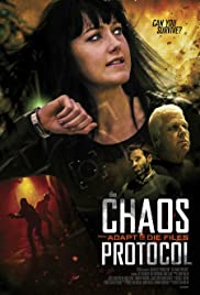 The Chaos Protocol: From the Adapt or Die Files Poster