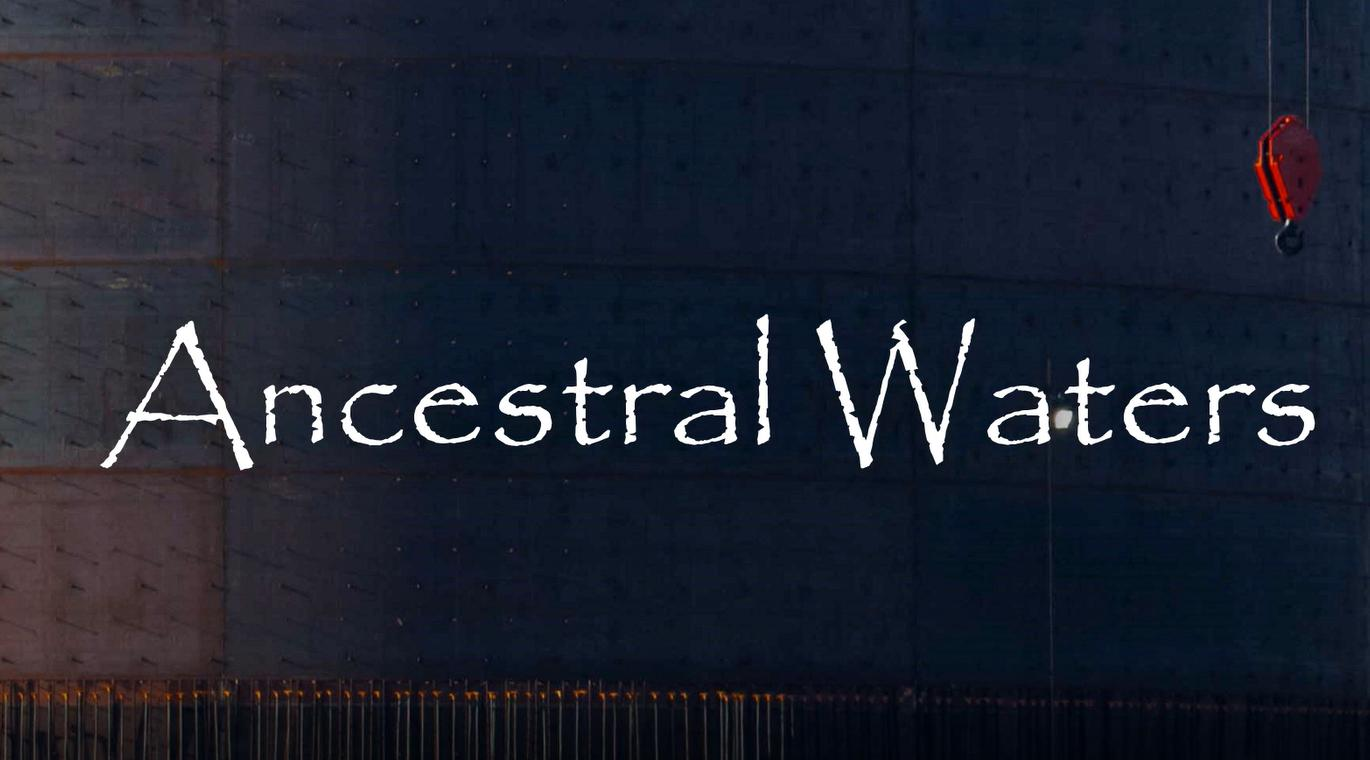Ancestral Waters (2019)