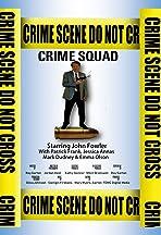 Crime Squad, The Movie
