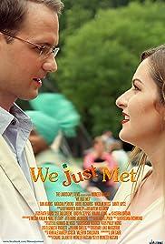 We Just Met Poster