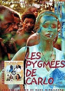 Les pygmées de Carlo (2002 TV Movie)