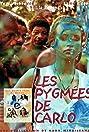 Les pygmées de Carlo (2002) Poster