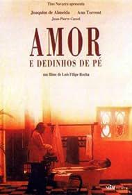 Amor e Dedinhos de Pé (1992)