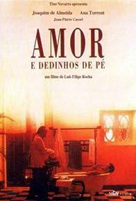 Primary photo for Amor e Dedinhos de Pé