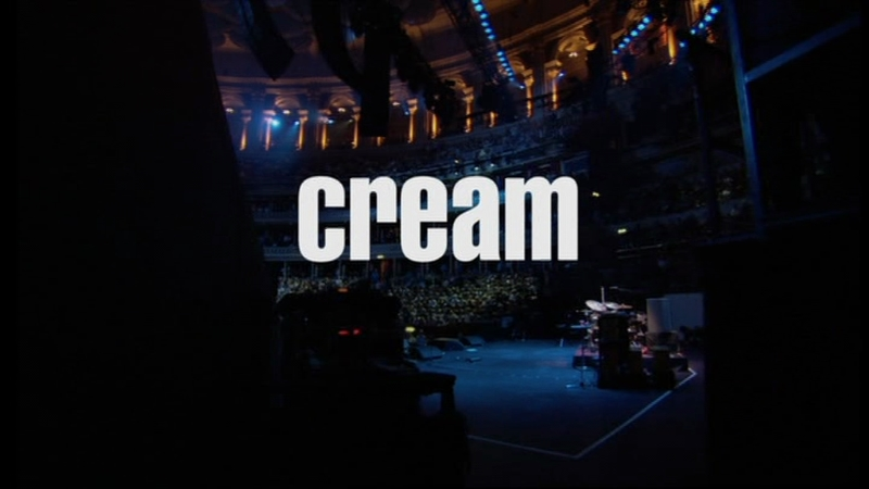 Cream: Royal Albert Hall, London May 2-3-5-6 2005 (2005)