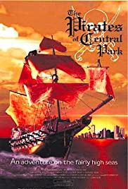 The Pirates of Central Park Poster