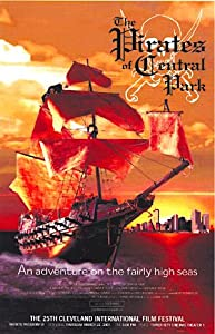 Movies you see watch online The Pirates of Central Park by [h.264]