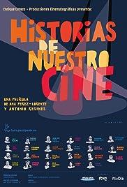 Historias de nuestro cine Poster