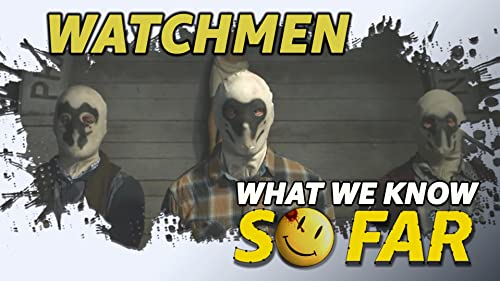 "What We Know About ""Watchmen"" ... So Far"