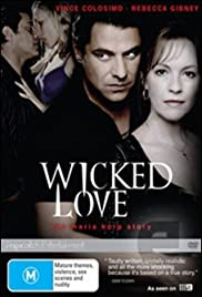 Wicked Love: The Maria Korp Story (2010) Poster - Movie Forum, Cast, Reviews