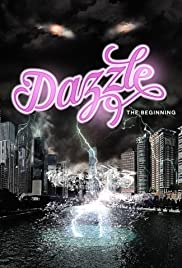 Dazzle: the Beginning