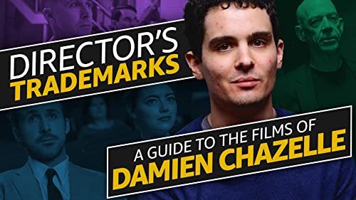 A Guide to the Films of Damien Chazelle