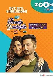 Ready To Mingle (2020) Hindi Season 1 Complete Zoom Web Series