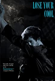 Lose Your Cool Poster