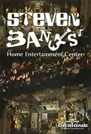 Where to stream Steven Banks: Home Entertainment Center