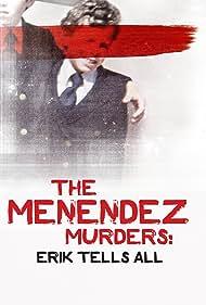 Erik Menendez in The Menendez Murders: Erik Tells All (2017)