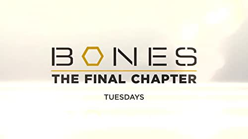 Bones: The Final Chapter: The Day In The Life In 12 Seconds