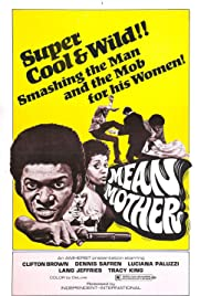Mean Mother (1973) Poster - Movie Forum, Cast, Reviews