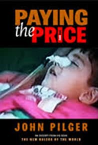 Primary photo for Paying the Price: Killing the Children of Iraq