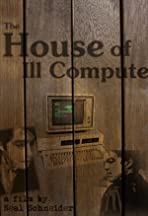 The House of Ill Compute