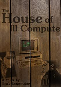 Downloads movie The House of Ill Compute by none [h.264]