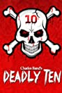 The Deadly Ten