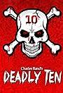 The Deadly Ten