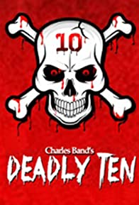Primary photo for The Deadly Ten